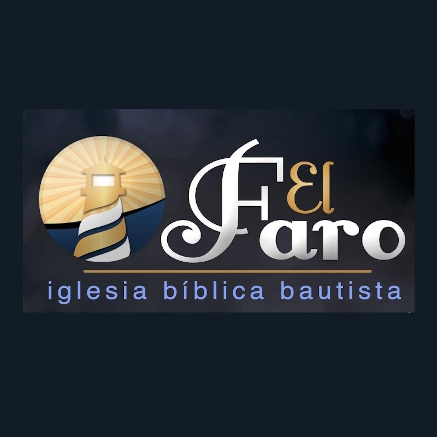 El Faro | Iglesia Bíblica Bautista