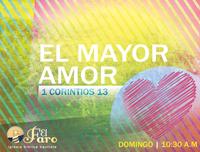 Nueva Serie: El Mayor Amor